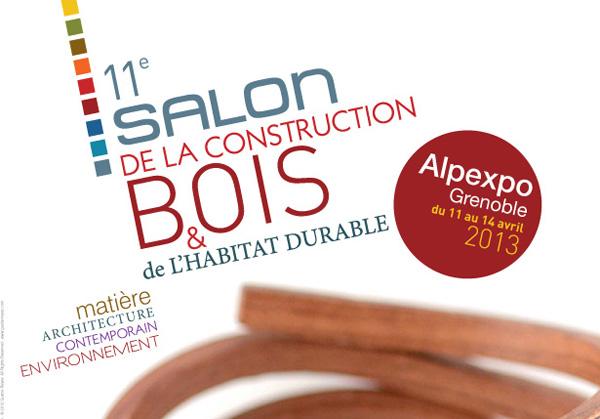 Salon de construction bois 2013 alpexpo grenoble 2 for Salon construction bois